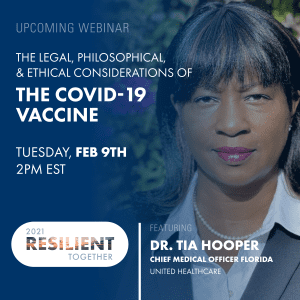 Upcoming Webinar - The Legal, Philosophical and Ethical Considerations of the COVID-19 Vaccine
